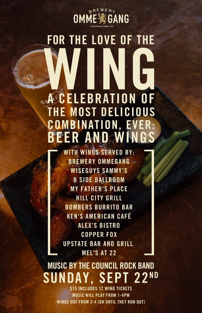 Image of poster for Brewery Ommegang's event For the Love of the Wing. The event is taking place on Sunday, September 22nd. Music is playing from 1 pm until 4 pm and wings are served from 2 pm until 4 pm, or until they run out.